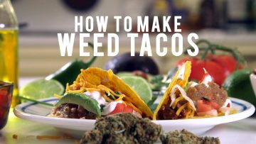 How to make weed tacos